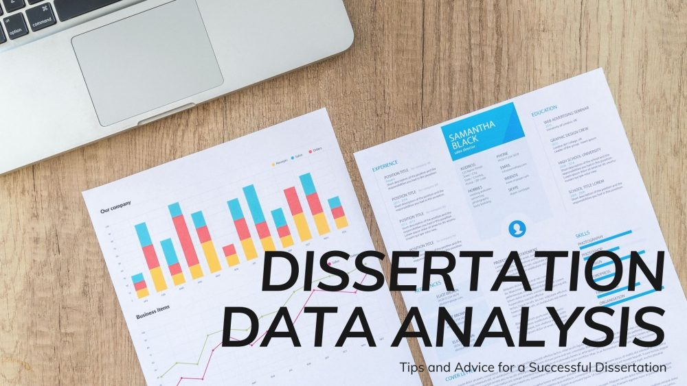 Writing a Dissertation Data Analysis the Right Way