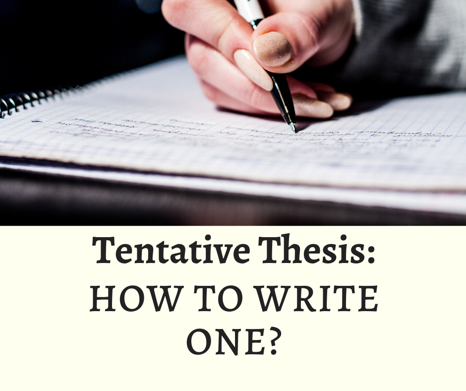 How To Write An Incredible Tentative Thesis (Simply)