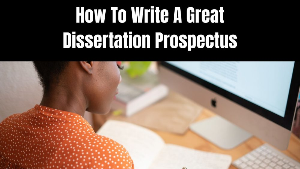 Writing a PhD Prospectus: Your Step-by-Step Guide