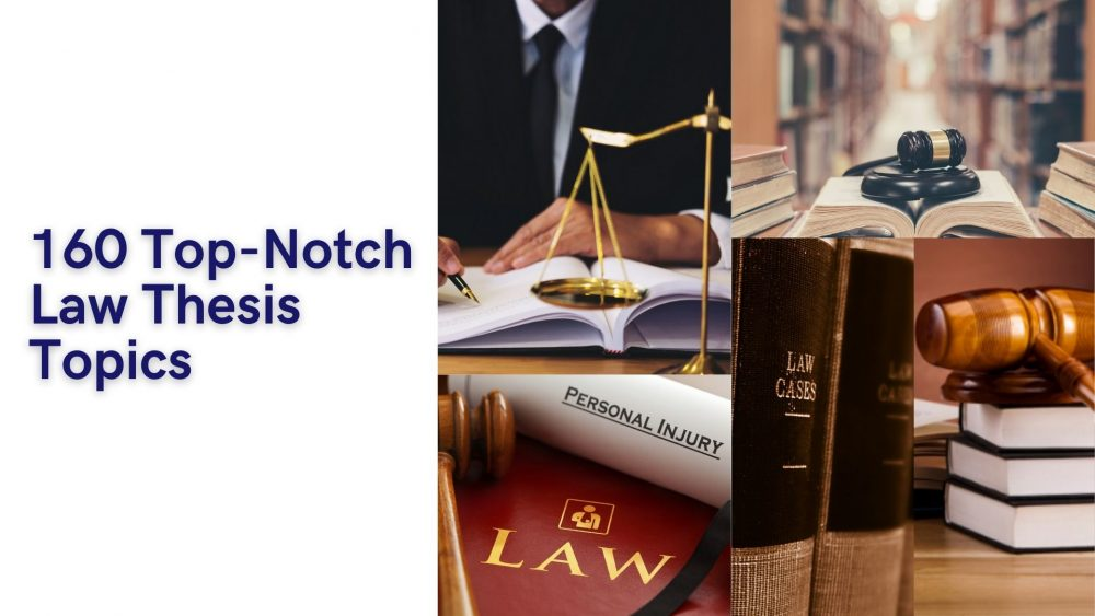 160 Best Law Thesis Topics