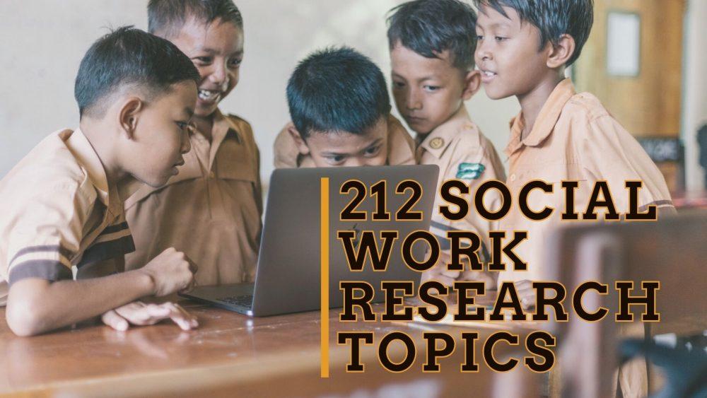 212 Illuminating Social Work Research Topics