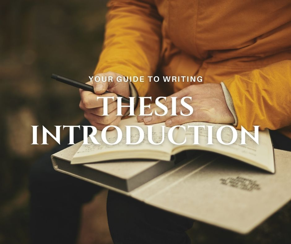 How To Write A Thesis Introduction Like an Expert